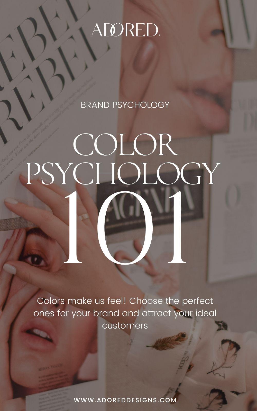 Color psychology 101