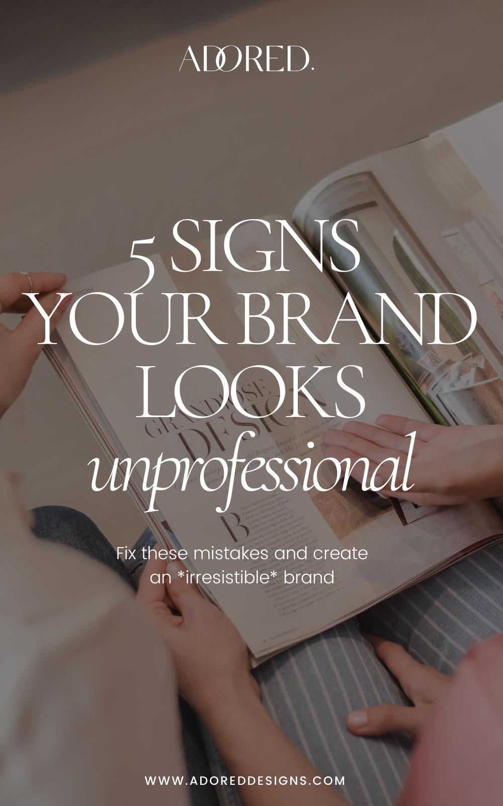Brand Identity: 5 signs it looks unprofessional