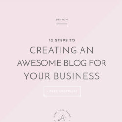 10 steps to creating an awesome blog for your business