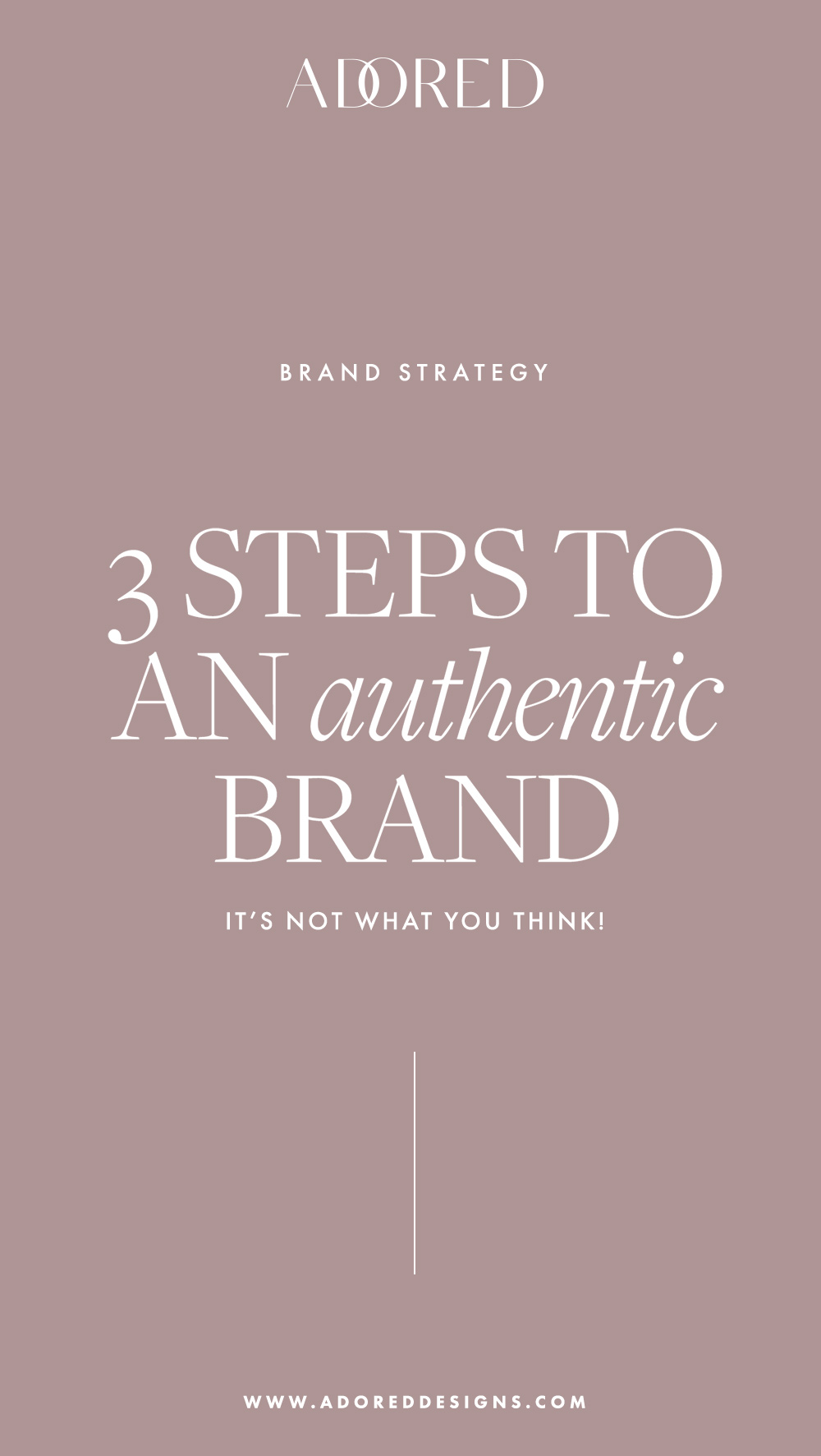 3 steps to an authentic brand