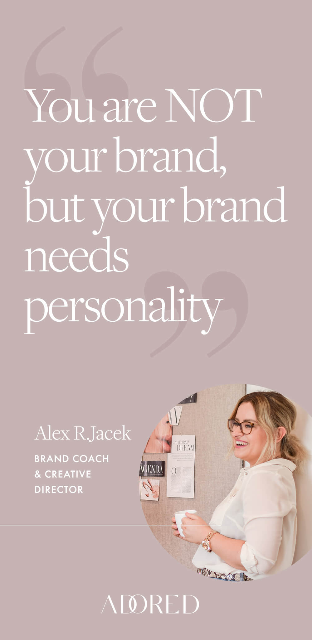 Brand personality: why you're not your brand and how to find your brand personality