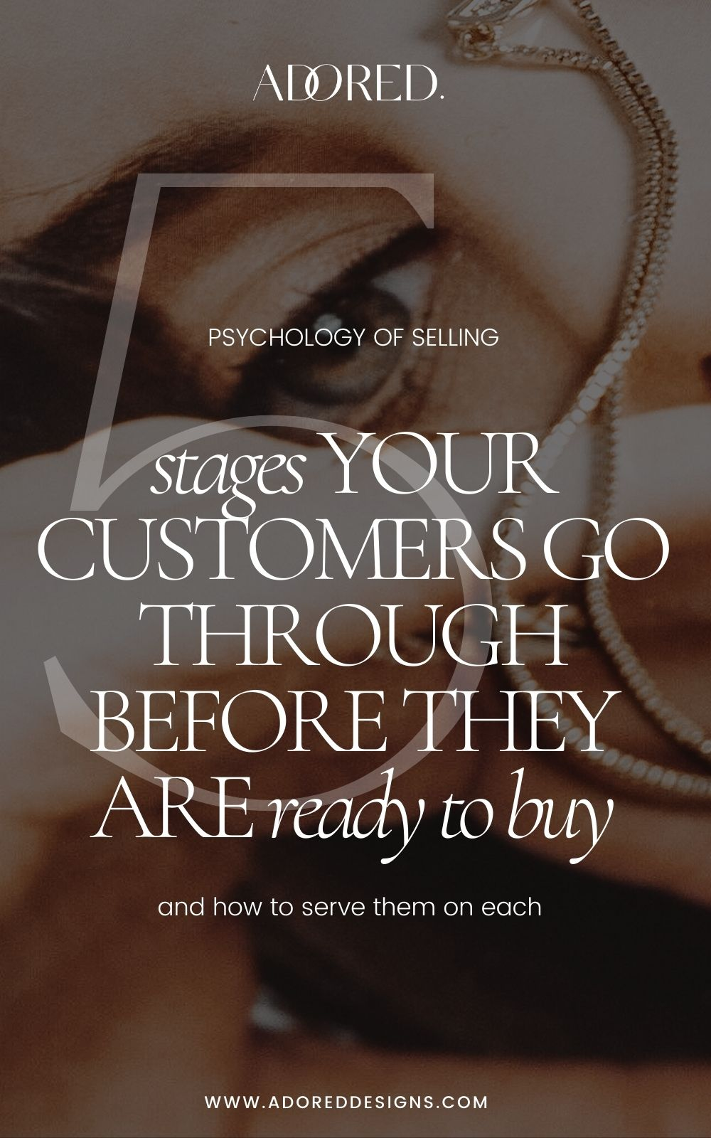 Selling psychology: 5 stages people go through before they are ready to buy